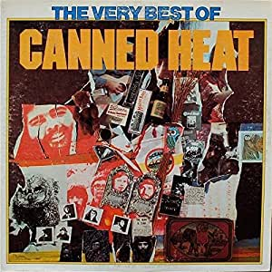 Canned Heat The Very Best Of Canned Heat Amazon Com Music