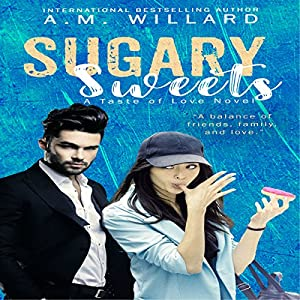 Sugary Sweets: A Romantic Comedy Audiobook