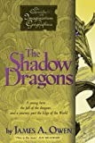 The Shadow Dragons, James A. Owen, 1416958800