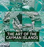 The Art of the Cayman Islands: A Journey through the National Gallery Collection