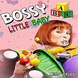 Bossy Little Baby