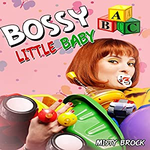 Bossy Little Baby Audiobook