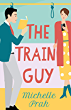 The Train Guy