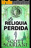 La reliquida perdida (Best seller)