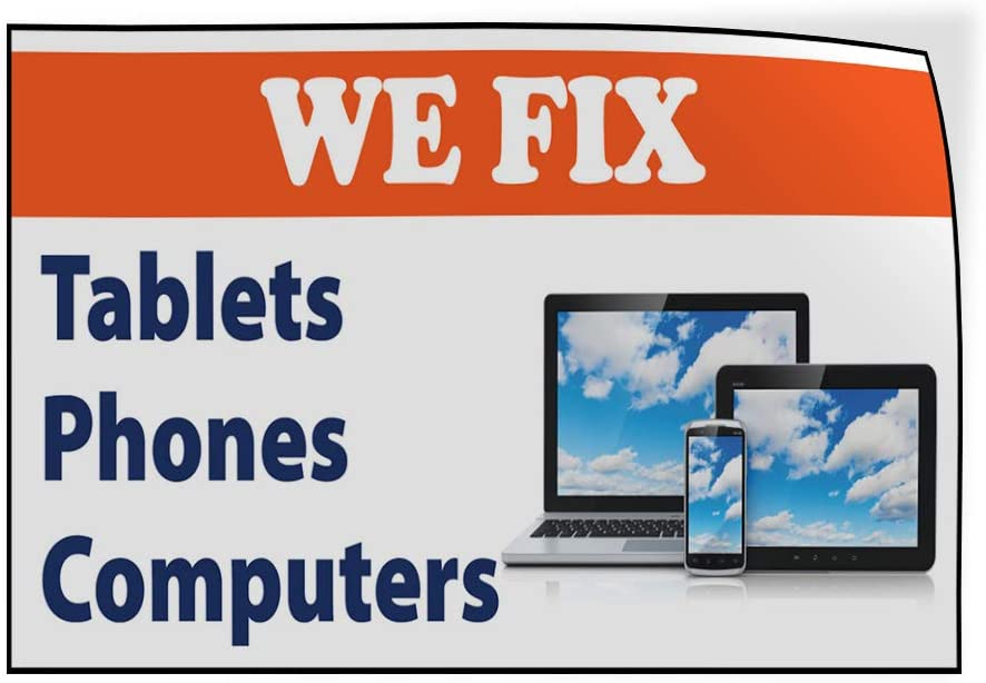 Decal Sticker Multiple Sizes We Fix Tablets Phones Computers Business Retail We Fix Tablets Phones Computers Outdoor Store Sign White 52inx34in,