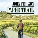 Paper Trail | John Timpson