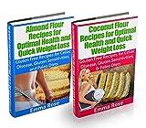Almond Flour & Coconut Flour Recipes Box Set: Gluten Free Recipes for Celiac Disease, Gluten Sensitivities, & Paleo Diets: Gluten Free, Wheat Belly, Gluten ... coconut flour cookbook) (English Edition)