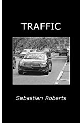 Traffic: Valerie Foreman; Episode One (Dragonfly Book 10) Kindle Edition