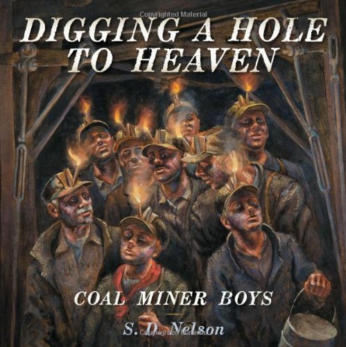 Digging a Hole to Heaven: Coal Miner Boys