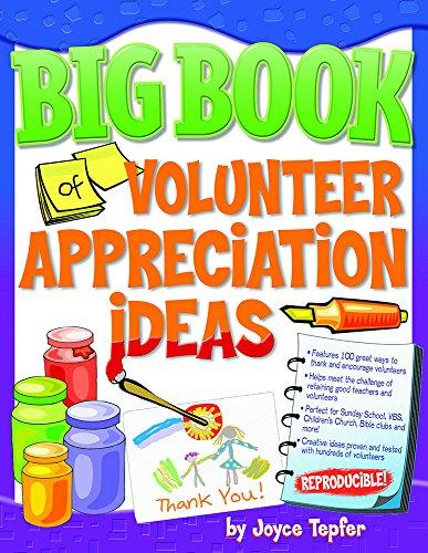Big Book of Volunteer Appreciation Ideas (Big Books (Gospel Light)) ()
