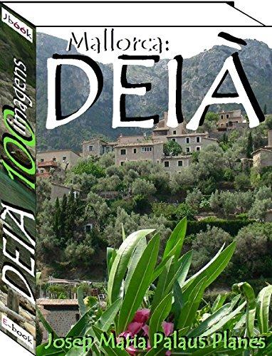 Mallorca: DEIÀ (100 imagens)