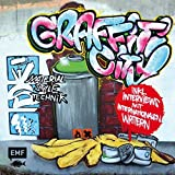 Graffiti City: Material, Style und Technik