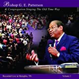 2016 two CD + DVD release. Powerhouse preacher, dynamic leader, Grammy and Stellar Award nominee, and founder of Podium Records and Bountiful Blessings Magazine, Bishop G.E. Patterson was a trailblazer for the Gospel and a mighty force to be reckoned...