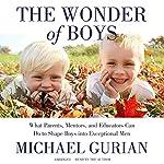 The Wonder of Boys   Michael Gurian