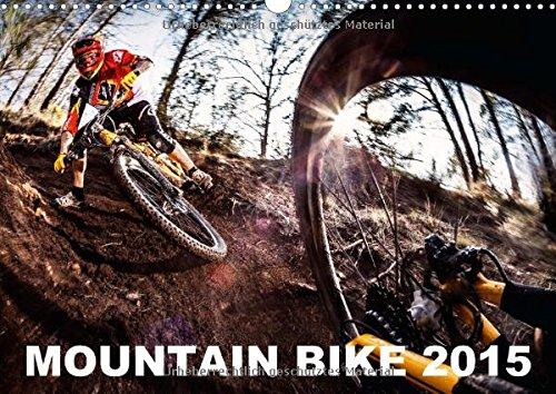 mountain-bike-2015-by-stef-cand-wandkalender-2015-din-a3-quer-einige-der-besten-mountainbike-action-fotos-von-stef-cand-monatskalender-14-seiten