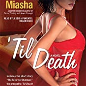 'Til Death    Miasha