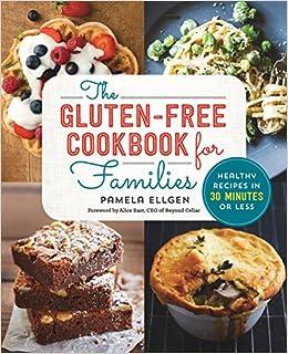 Gluten Free Cookbook: The Gluten Free Diet Cookbook for Beginners