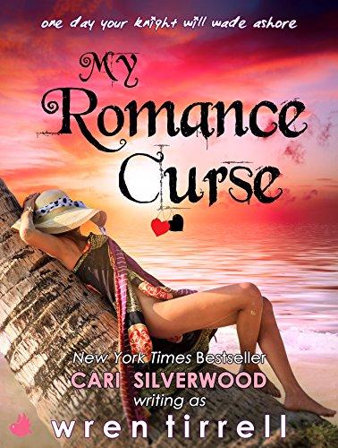 My Romance Curse by [Tirrell, Wren, Silverwood, Cari]