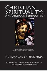 Christian Spirituality:: An Anglican Perspective Kindle Edition