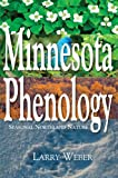 Minnesota Phenology, Larry Weber, 0878395598