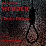 The Trial for Murder | Charles Dickens