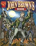 John Brown's Raid on Harpers Ferry (Graphic History) by Jason Glaser front cover