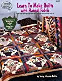 img - for Learn to Make Quilts with Flannel Fabric (4180) book / textbook / text book