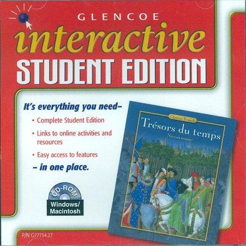 Trésors du temps Level 4, Interactive Student Edition (GLENCOE FRENCH)