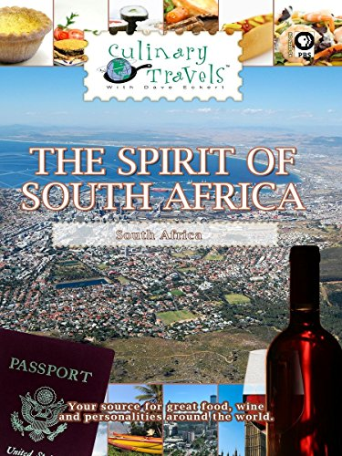 Culinary Travels - The Spirit of South Africa