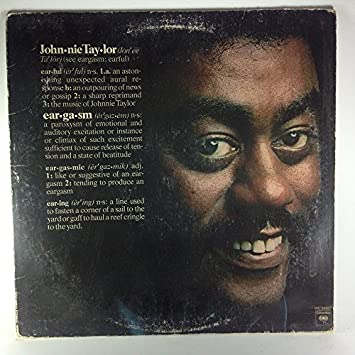 Johnnie taylor eargasm ~ expanded edition / johnnie taylor.