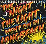 ELECTRIC LIGHT ORCHESTRA / THE NIGHT THE LIGHT WENT ON IN LONG BEACH
