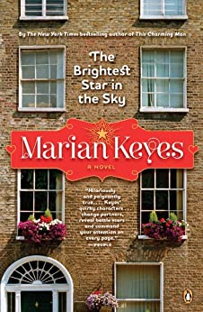 The Brightest Star in the Sky: A Novel by [Keyes, Marian]