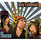 RUSTED ROOT - THE MOVEMENT