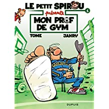 Petit Spirou présente Le...01 Mon prof de gym