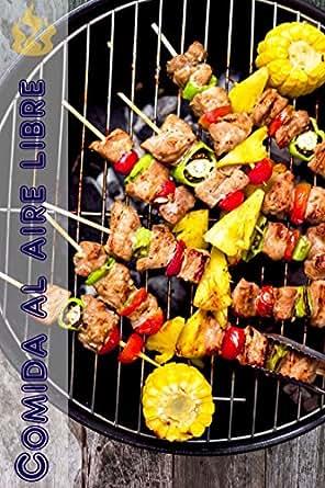 Comida al aire libre: 200 ideas deliciosas barbacoa receta para la ...