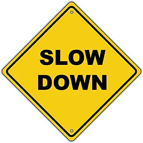 Slow Down Reflective Pedestrian Crossing Signs