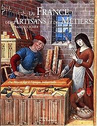 La France des artisans et des métiers par François Icher