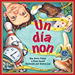Un día non [One Odd Day] | Doris Fisher,Dani Sneed