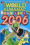 World Almanac for Kids 2006, Editors of World Almanac, 0886879612