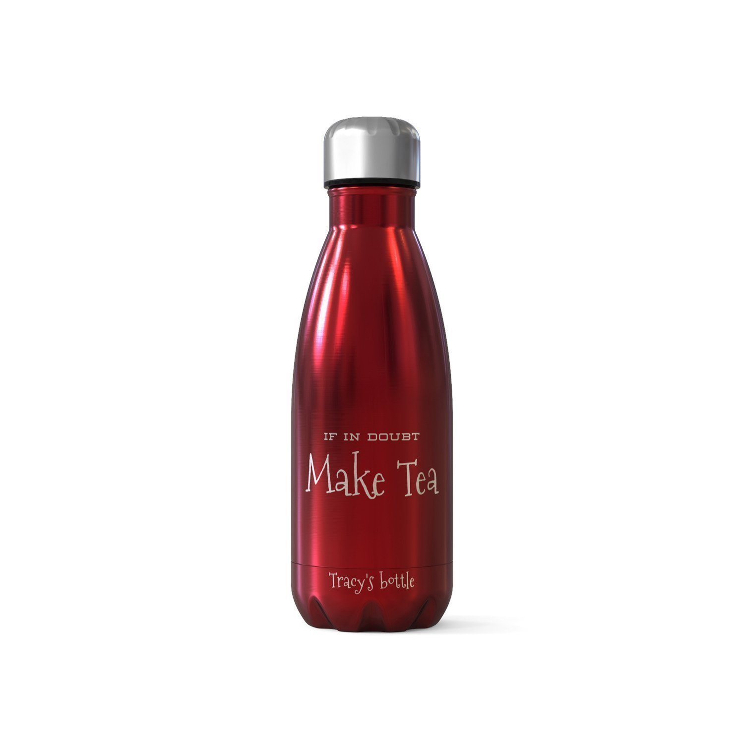 Personalised Handmade Bottle Flask - If In Doubt Make Tea