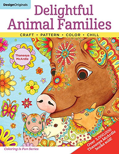 Delightful Animal Families: Craft, Pattern, Color, Chill (Coloring is Fun) (Design Originals) 40 Beginner-Friendly Creative Art Activities from Thaneeya McArdle, on Extra-Thick Perforated (Owls Family Design)