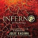 Inferno: The Talon Saga, Book 5 Hörbuch von Julie Kagawa Gesprochen von: Caitlin Davies, Tristan Morris, MacLeod Andrews, Chris Patton