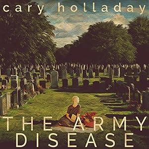 The Army Disease Audiobook