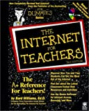 The Internet for Teachers, Bard Williams, 0764506234