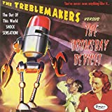 Treblemakers: Doomsday Device (Audio CD)