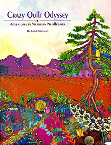 Book Crazy Quilt Odyssey - Print on Demand Edition: Adventures in Victorian Needlework