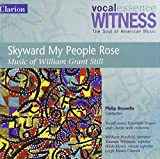 Witness: Skyward My People Rose - Music of William Grant Still