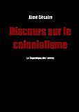Discours sur le colonialisme: suivi du Petit matin d'Aimé Césaire