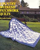 Country Weekend Patchwork Quilts, Leslie Linsley, 0696023342