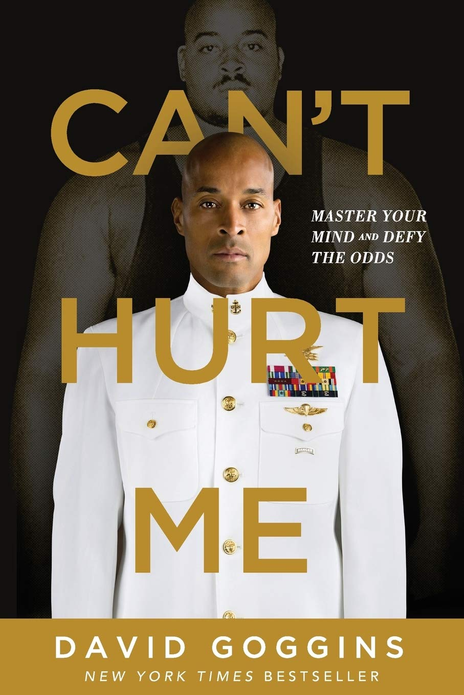 Can't Hurt Me: Master Your Mind and Defy the Odds: Goggins, David:  9781544512273: Amazon.com: Books